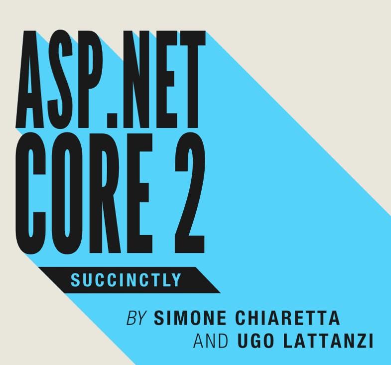 Ebook-ul ASP.NET Core 2 succintly este disponibil pentru download gratuit.