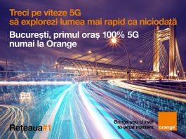 Bucureşti devine primul oraş din România cu 100% acoperire 5G în reţeaua Orange.