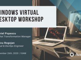 Pe 26 noiembrie Avaelgo organizează un workshop online cu tema Windows Virtual Desktop.