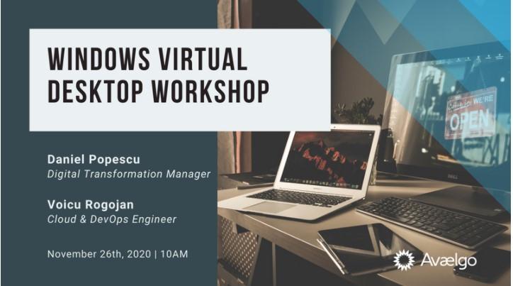 Recomandare: workshop gratuit de Windows Virtual Desktop pe 26 noiembrie