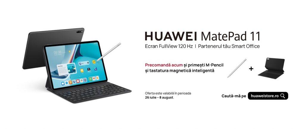 Tableta Huawei MatePad 11 cu M-Pencil si tastatură magnetică poate fi comandată de azi, la un preț de 1999 LEI.