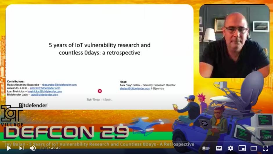 """Înregistrarea prezentării lui Alex """"Jay"""" Balan de la DefCon 2021 despre povestea ultimilor 5 ani de vulnerabilități din zona IoT."""